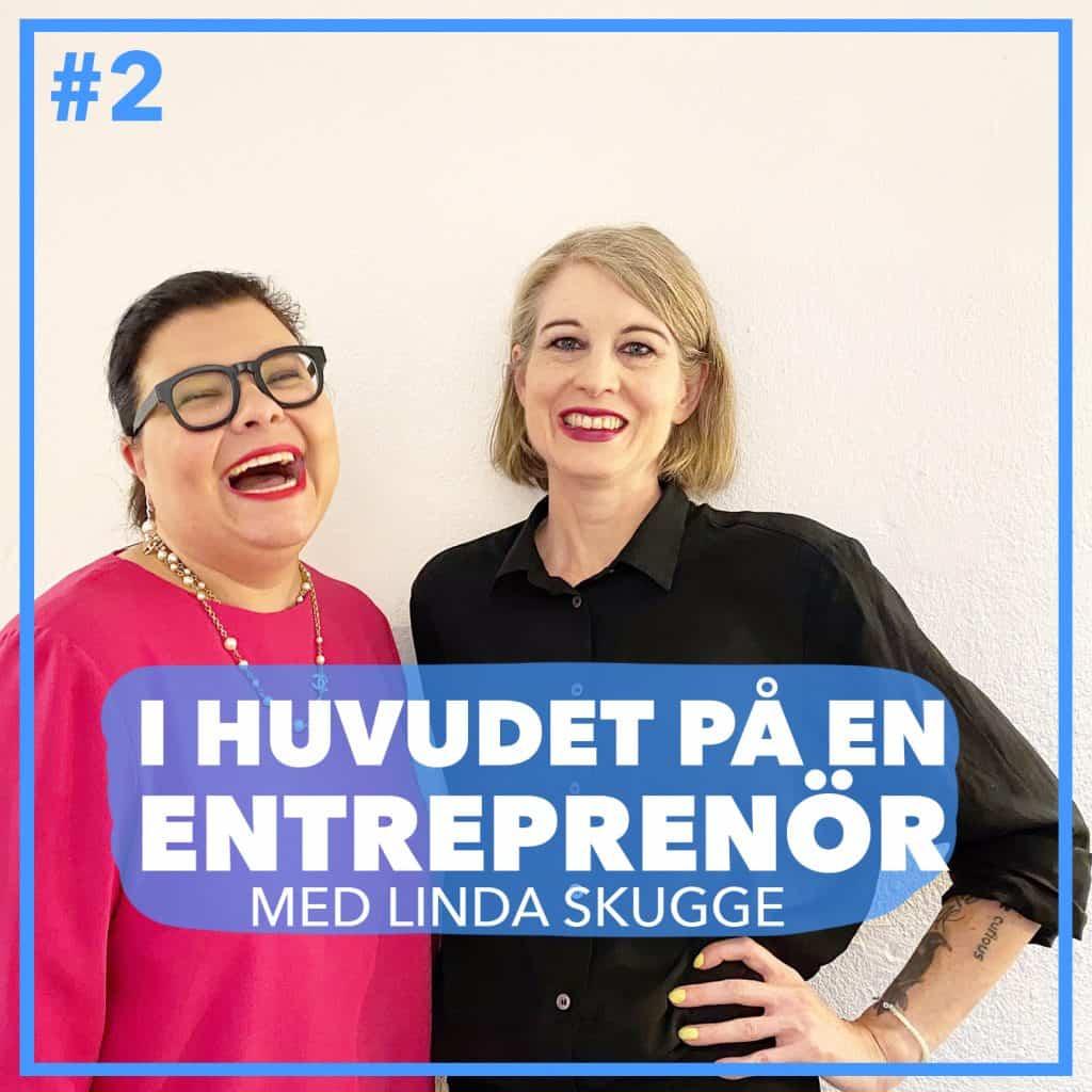 #2 – Linda Skugge –