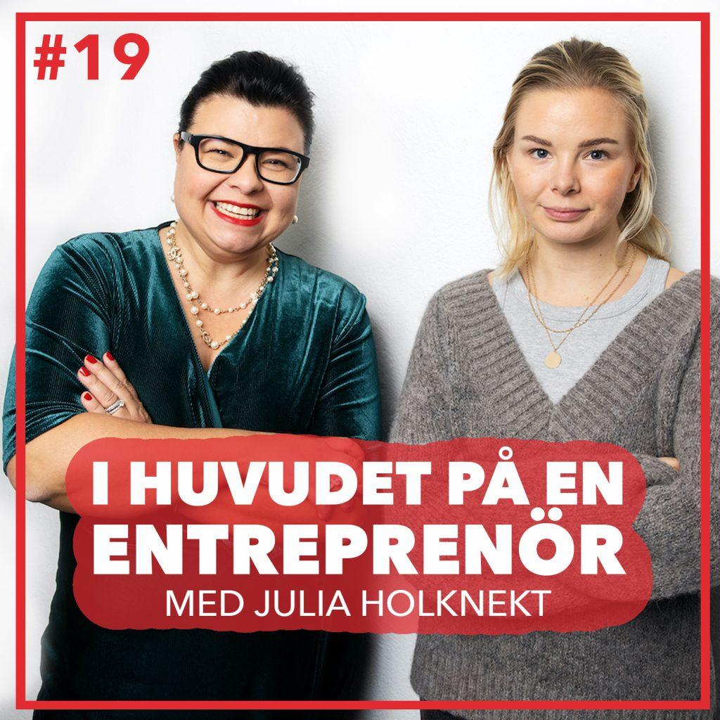 #19 – Julia Holknekt – Entreprenörskap i blodet