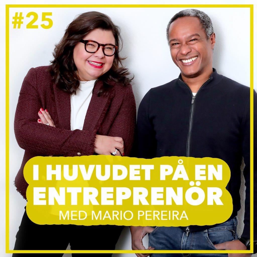 #25 – Mario Pereira – Förlusten blev starten till eget bolag
