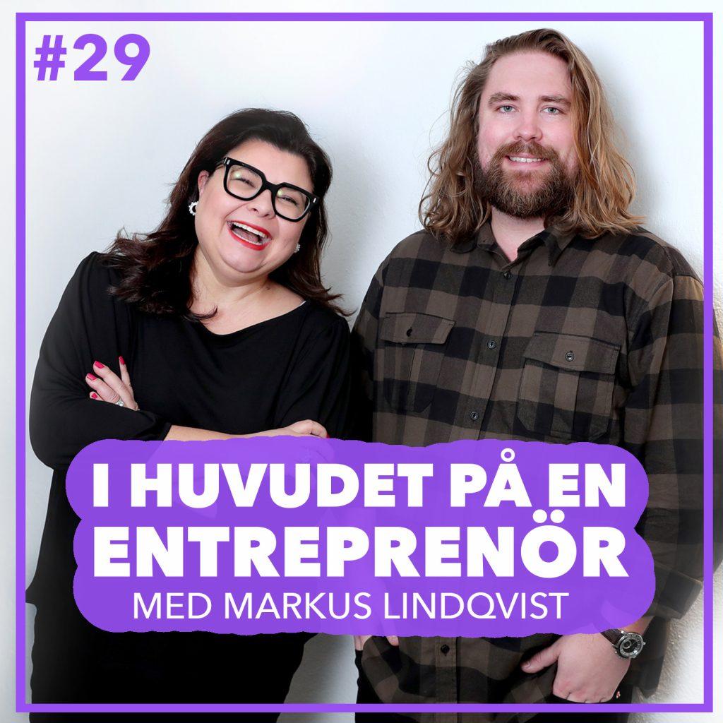 #29 – Markus Lindqvist – Redovisningskonsulten, entreprenörens bästa vän