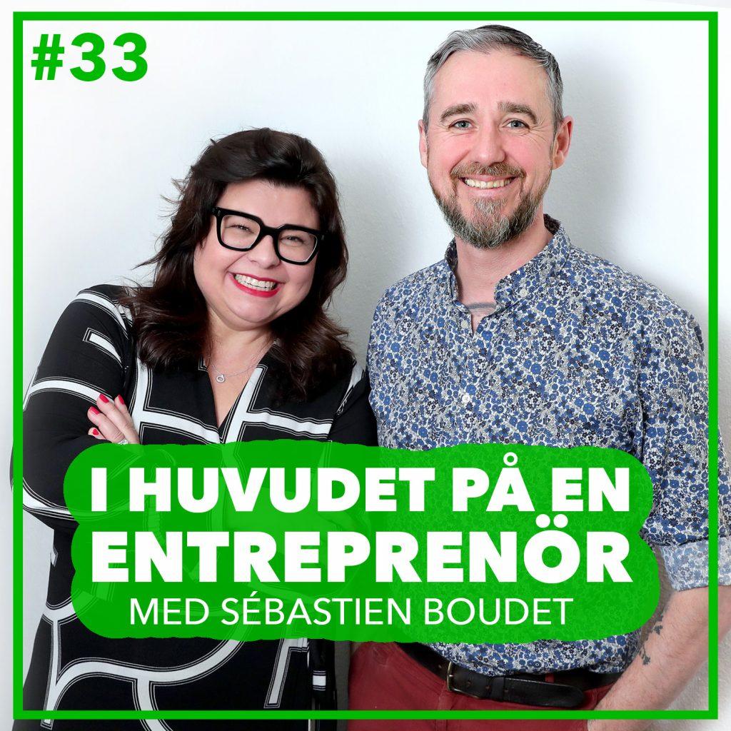 #33 – Sébastien Boudet – Hållbarhet före allt annat