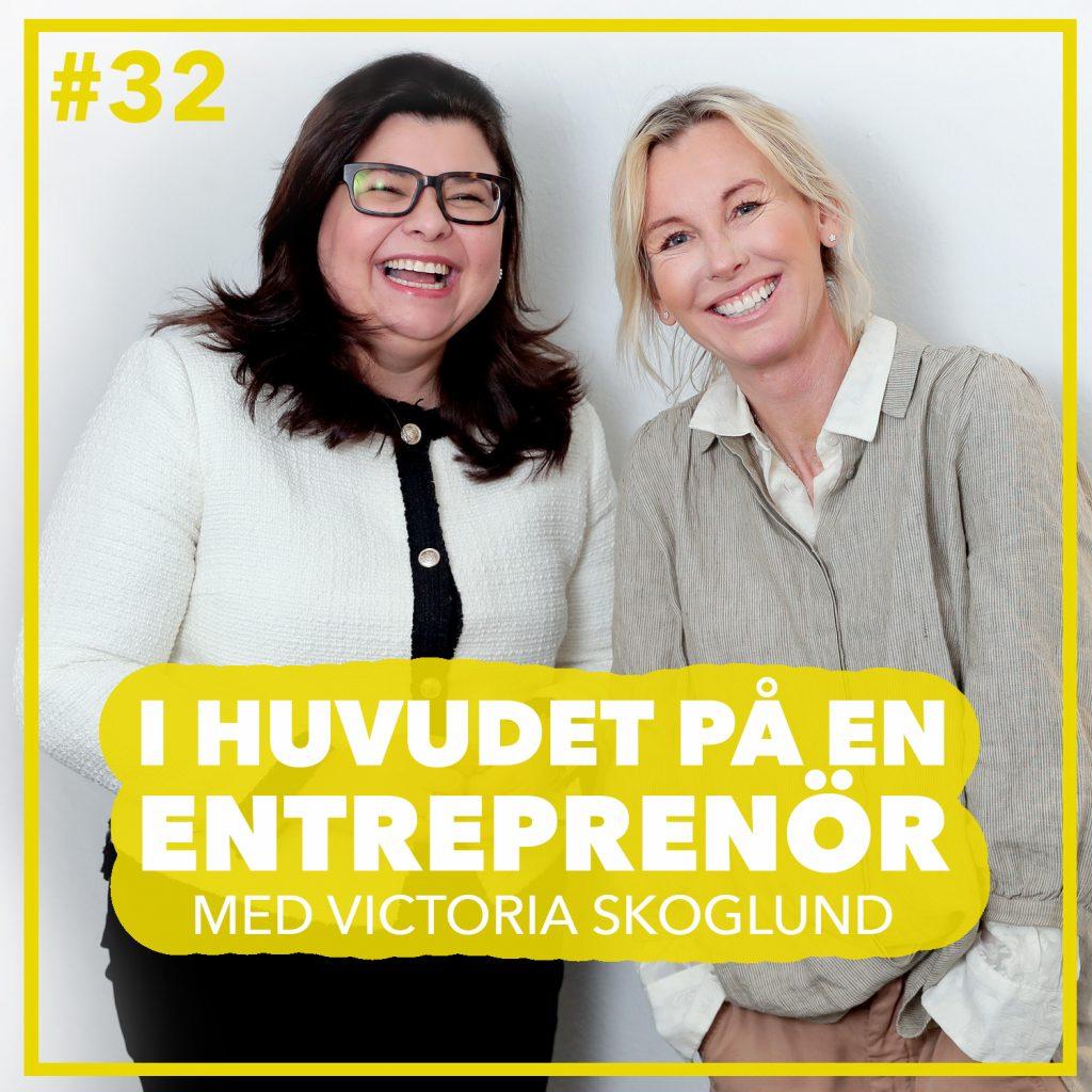 #32 – Victoria Skoglund – Att gå i någon annans fotspår och hitta sin egen väg