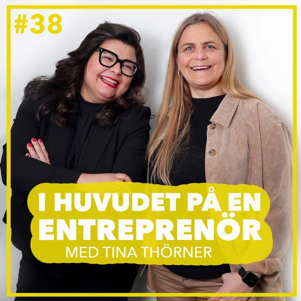 #38 – Tina Thörner – När entreprenörskapet förändrar världen