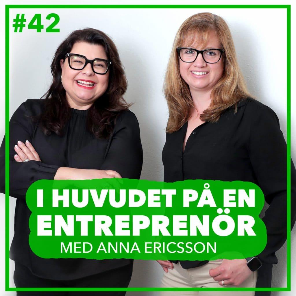 #42 – Anna Ericsson – Intraprenören, en underskattad tillgång i bolaget