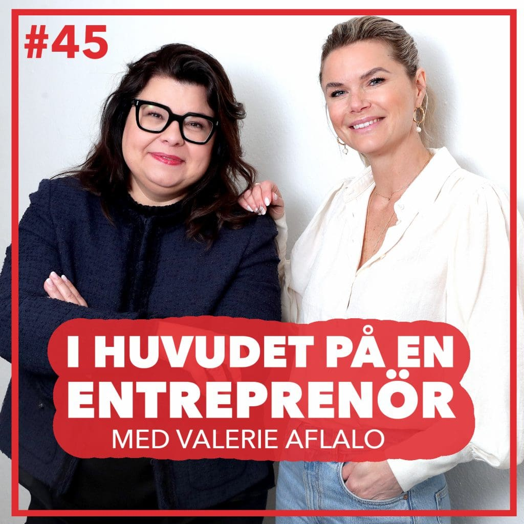 45. Valerie Aflalo - Familjeföretaget och influencerlivet