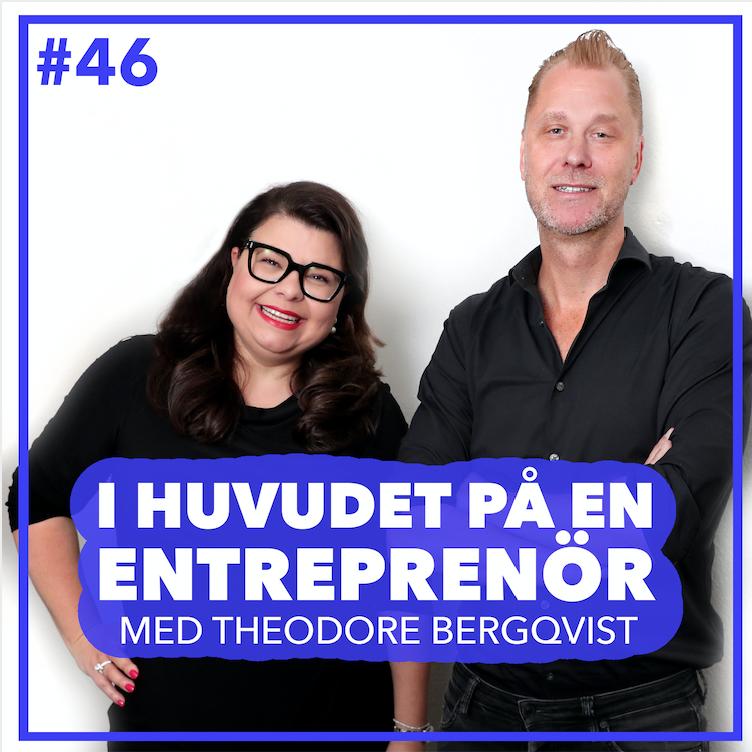 46. Theodore Bergqvist - Do's and don'ts i entreprenörskapet