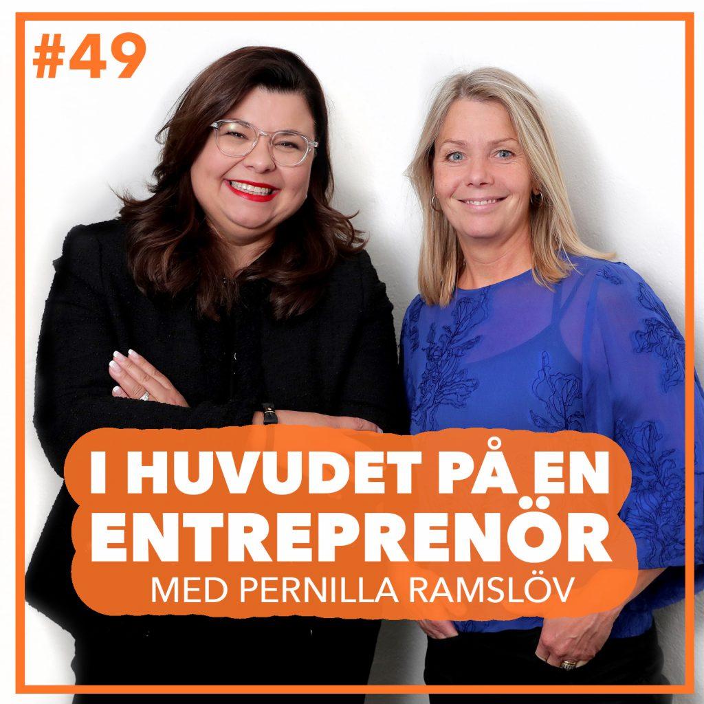 49. Pernilla Ramslöv – Våga ta beslut